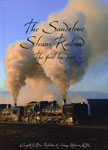 The Sandstone Steam Railroad - The first ten years