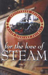 WELSH HIGHLAND RAILWAY - For the Love of Steam