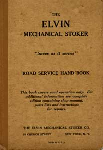 Also for historical interest this book 'The Elvin Mechanical Stoker - Road Service Hand Book' is available here in Adobe PDF format. (2.59MB)